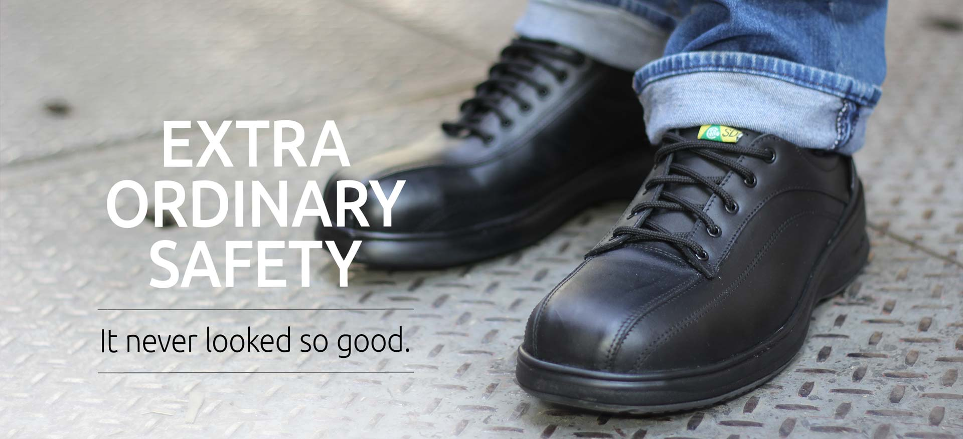 Extraordinary safety never looked so good